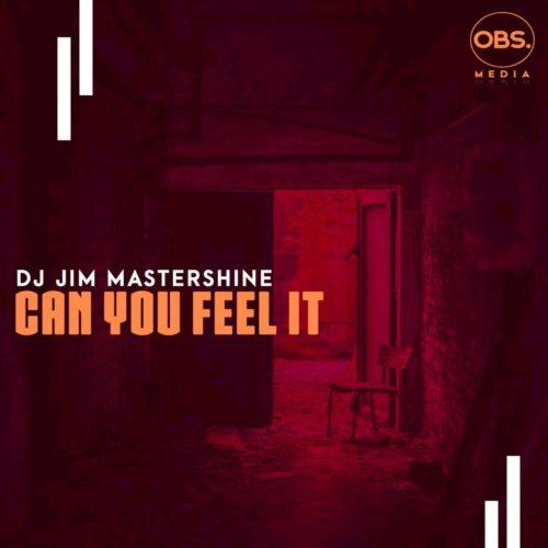 DJ Jim Mastershine Can You Feel It
