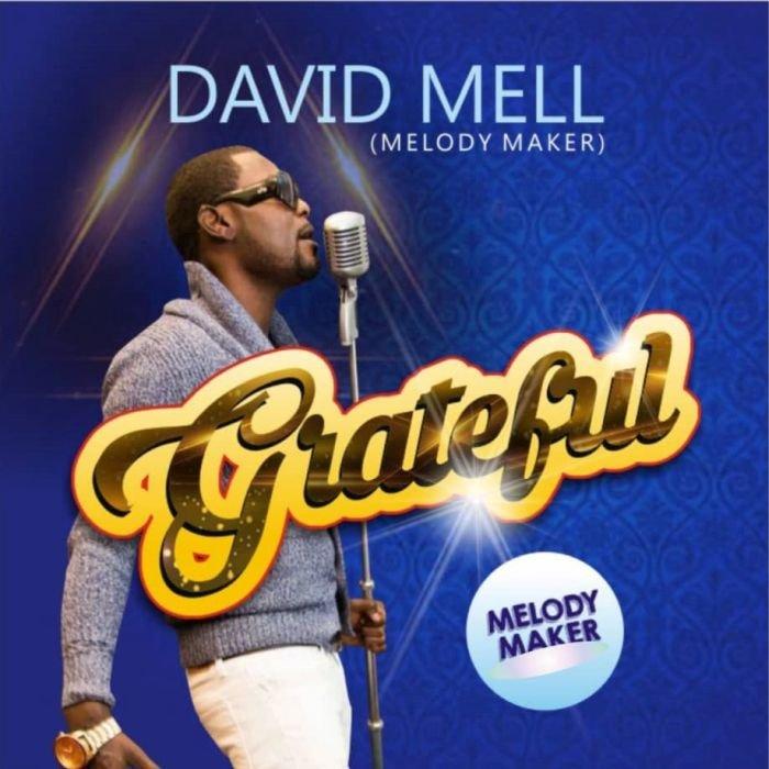 David Mell – Grateful 1