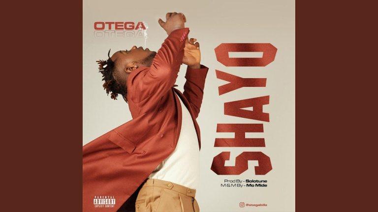 Otega Shayo mp3 download
