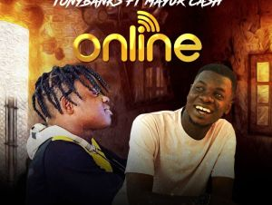 TonyBanks Ft. Mayur Cash – Online