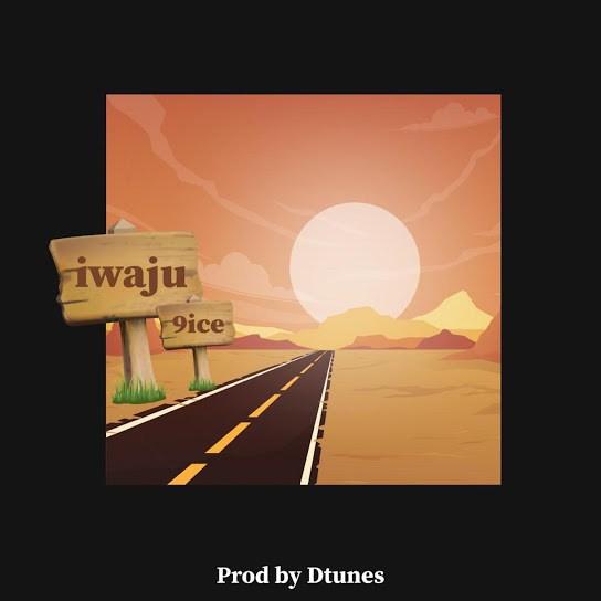 9ice Iwaju mp3 download