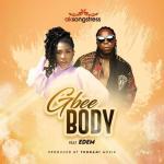 AK Songstress Gbee Body Ft. Edem mp3 download