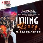 Agbalanze Onyeka Okeke Young Millionaire mp3 download