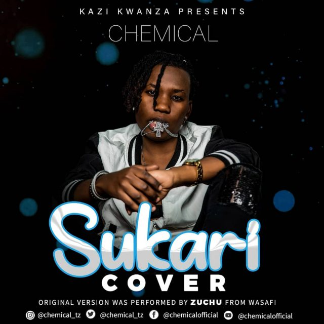 Chemical Ft. Zuchu Sukari Cover mp3 download