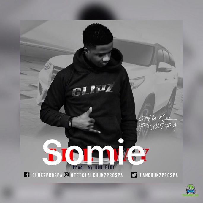 Chukz Prospa Somie mp3 download
