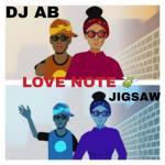 DJ Ab Ft. Jigsaw Love Note mp3 download