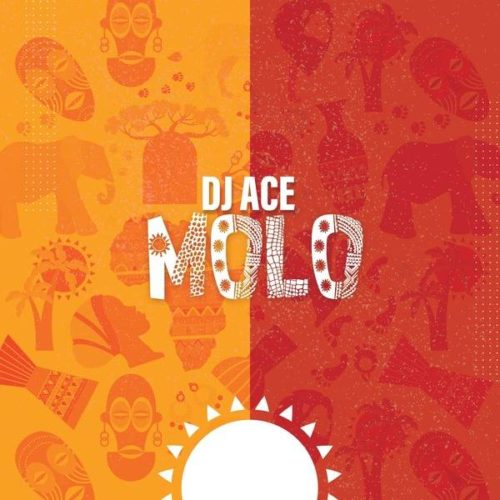 DJ Ace Molo mp3 download