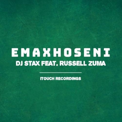 DJ Stax Emaxhoseni Ft. Russell Zuma mp3 download