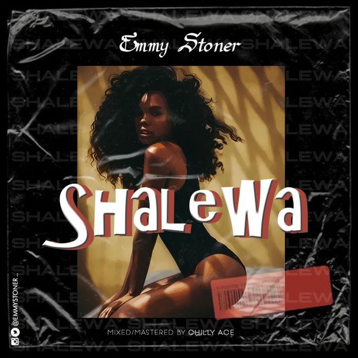 Emmy Stoner Shalewa mp3 download