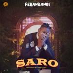 FeranBanks Saro Mp4 Download