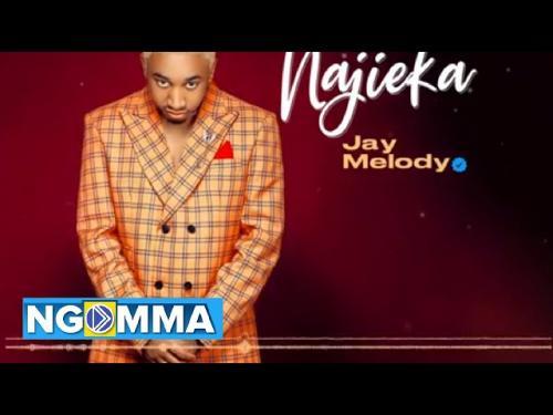 Jay Melody Najieka mp3 download