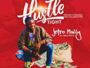 Jetro Mally Hustle Tight ft. Yally Wills mp3 download