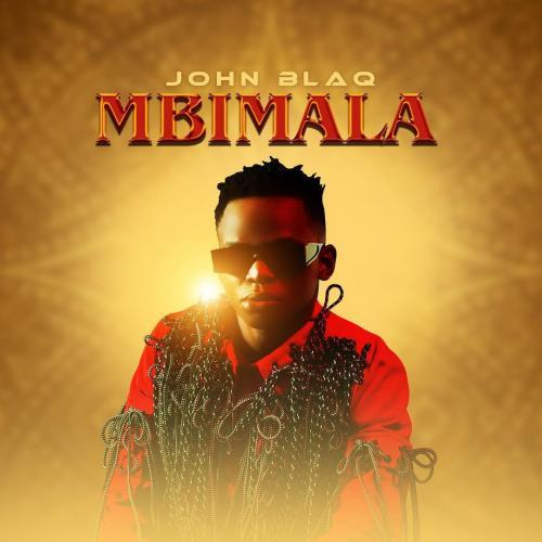 John Blaq Mbimala mp3 download