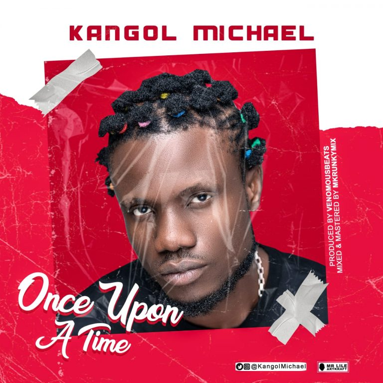 Kangol Michael Once Upon A Time mp3 download