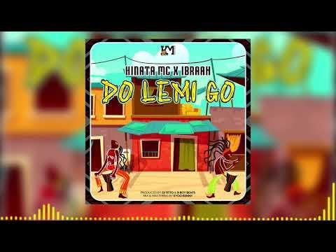 Kinata Mc Ft. Ibraah Do Lemi Go mp3 download