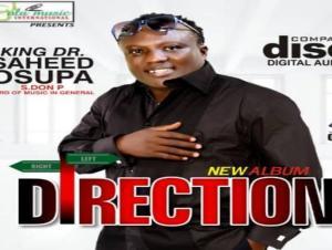 King Dr. Saheed Osupa Direction Mp3 Download