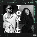 Kranium Toxic Remix Ft. Rola mp3 download