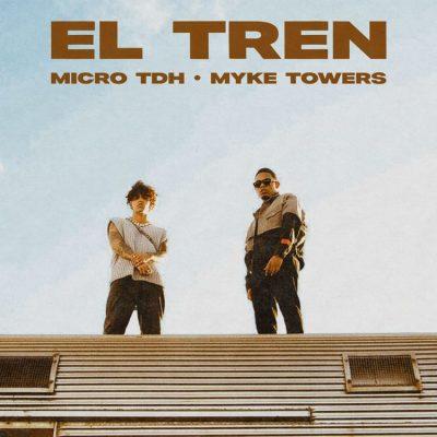 Micro TDH Myke Towers EL TREN mp3 download