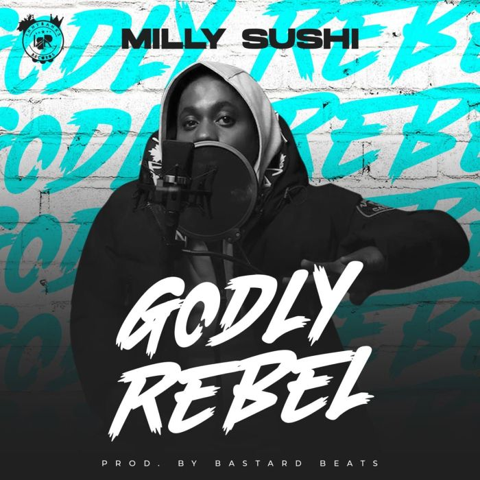 Milly Sushi Godly Rebel mp3 download