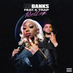 Ms Banks Pull Up ft. K Trap mp3 download