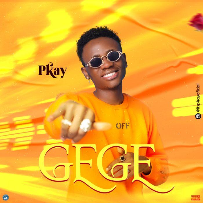 Pkay Gege mp3 download