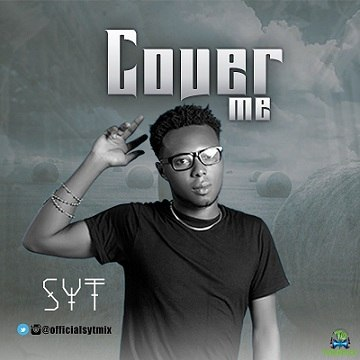 SYT Cover Me Mp3 Download