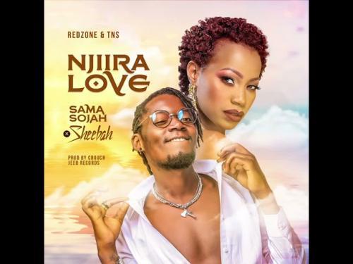 Sheebah X Sama Sojah Njiira Love Mp3 Download
