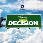 Wendy Shay Decision ft Medikal mp3 download