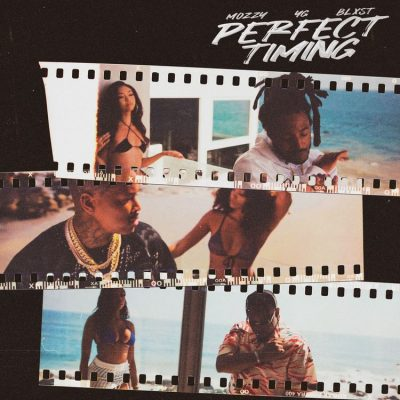 YG Mozzy Blxst – Perfect Timing