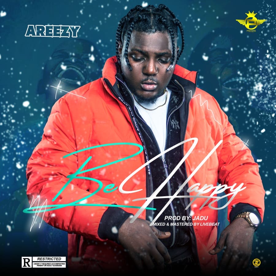 Areezy Be Happy mp3 download