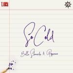 Bella Shmurda So Cold ft. Popcaan mp3 download