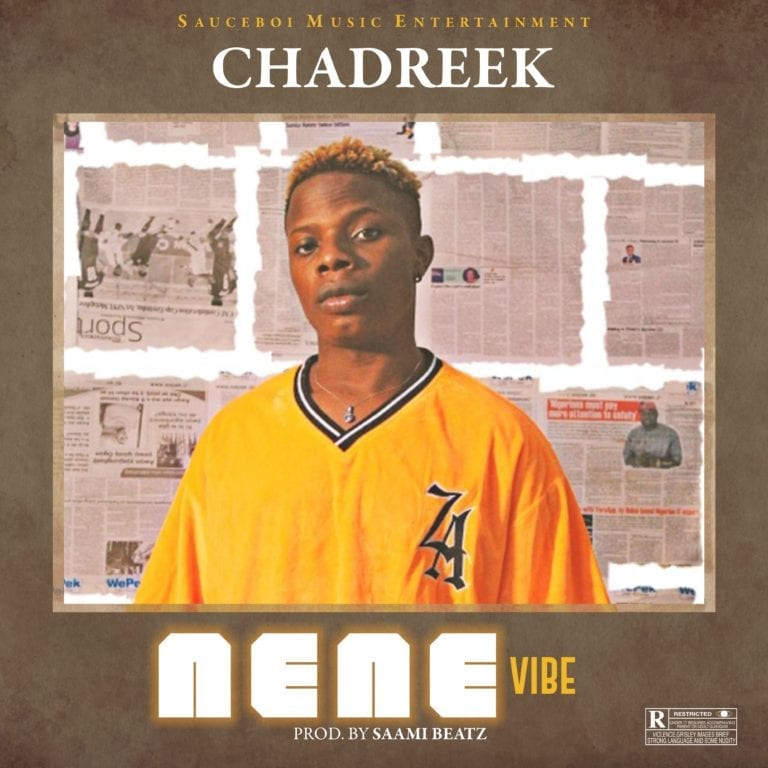 Chadreek Nene Vibe mp3 download