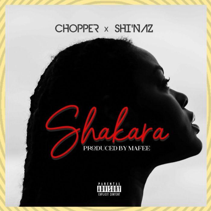 Chopper Shakara ft. ShiNaz mp3 download