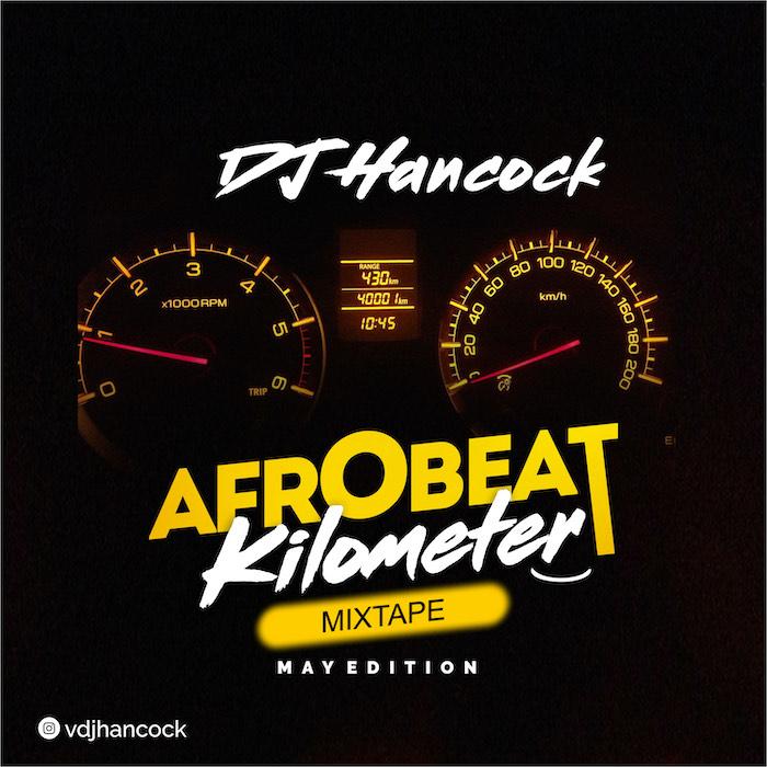 DJ Hancock Afrobeat Kilometer Mix mp3 download