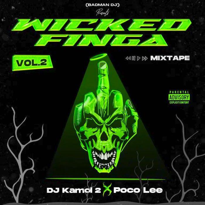 DJ Kamol 2 x Poco Lee Wicked Finga Vol.2 mp3 download