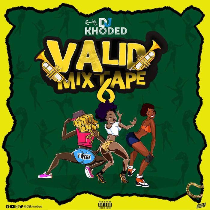 DJ Khoded Valid Mixtape mp3 download