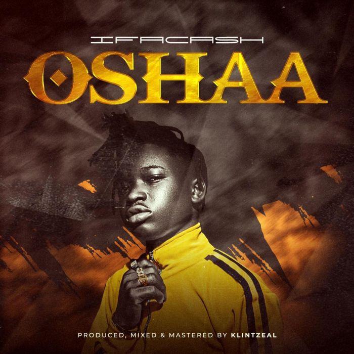 Ifacash Oshaa mp3 download