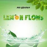 Mr Gbafun Lemon Flows mp3 download