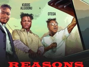 OG Don Ft. Kudos Al Joonu Otega Reasons mp3 download