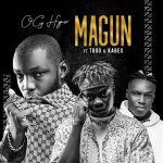 OG Hyper Ft. Trod Kabex Magun 2.0 mp3 download