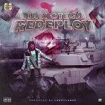 TIA Redeploy Ft. Otega mp3 download