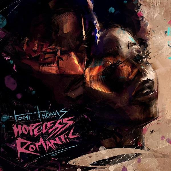 Tomi Thomas Hopeless Romantic EP Album mp3 download