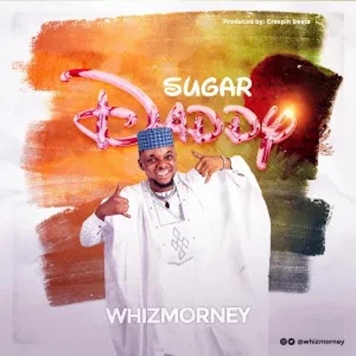 WhizMorney Sugar Daddy mp3 download