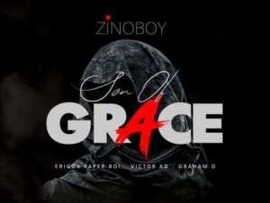 Zinoboy Son Of Grace Remix ft. Erigga Victor AD Graham D mp3 download