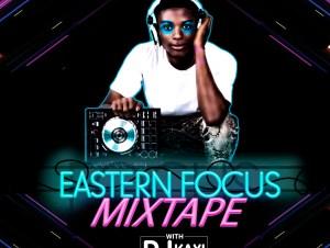 DJ Kaxi Eastern Focus Mixtape mp3 download