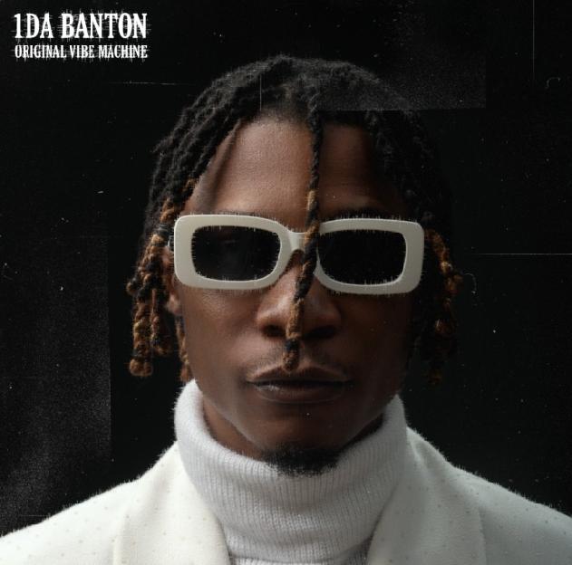 1DA Banton – OOriginal Vibe Machine (Album) mp3 download