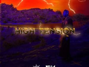Bella Shmurda High Tension 2.0 EP (Album) mp3 download