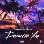 Casanova Deserve You Ft. Popcaan mp3 download