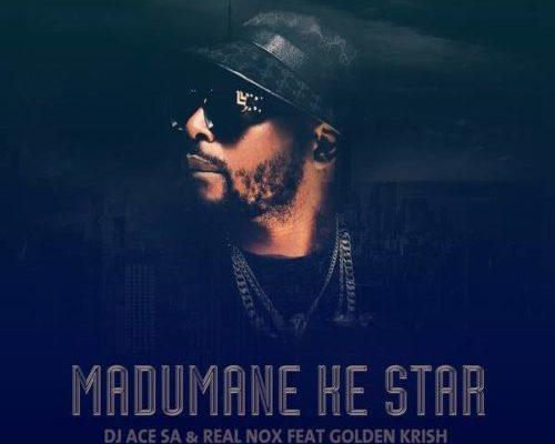DJ Ace & Real Nox Madumane Ke Star Ft. Gold Krish mp3 download
