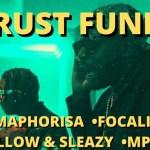 DJ Maphorisa Trust Fund ft. Focalistic Mpura Mellow Sleazy mp3 download